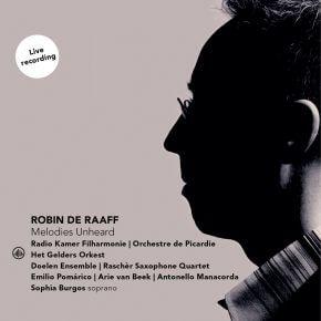 Robin de Raaff Melodies Unheard